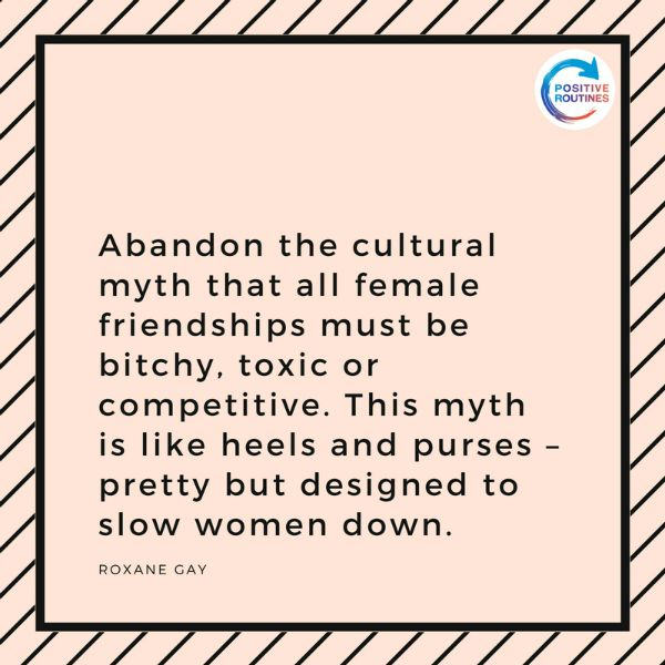 Roxane Gay quote female friendships | What You Need to Know about Female Friendships