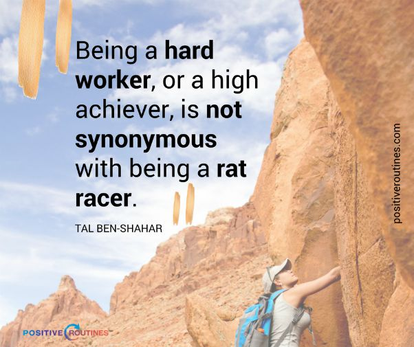 being a hard worker quote tal ben shahar | 82+ Quotes About Changing That Will Transform Your World  https://positiveroutines.com/quotes-about-changing/