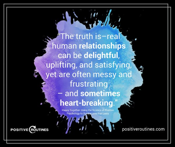 quote about relationships happy together | 3 Expert Secrets to Relationship Building https://positiveroutines.com/relationship-building-secrets/