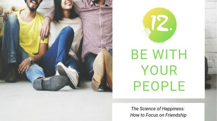 12 Be With Your People | 13 Ways to be Happier This Summer https://positiveroutines.com/be-happier-this-summer/
