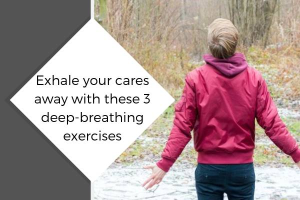 Exhale your cares away with these 3 deep-breathing exercises | The Best Ways to Relax, According to Science https://positiveroutines.com/best-ways-to-relax/