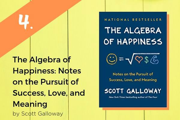 4. The Algebra of Happiness: Notes on the Pursuit of Success, Love, and Meaning Book | 9 Good Summer Reads to Inspire You https://positiveroutines.com/good-summer-reads/
