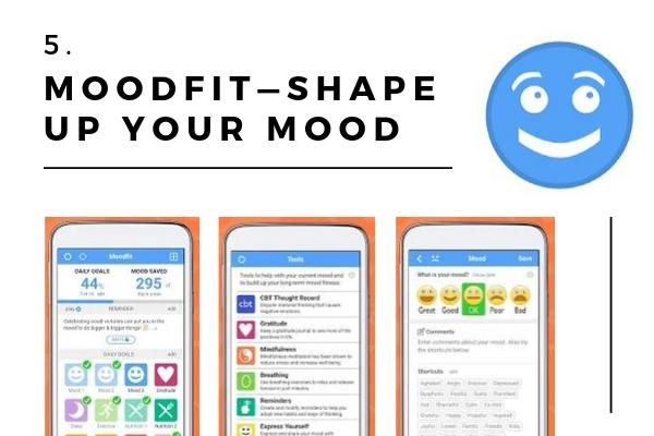 5. Moodfit—Shape Up Your Mood | The Best Mental Health Apps To Help You Feel Good Right Now https://positiveroutines.com/best-mental-health-apps